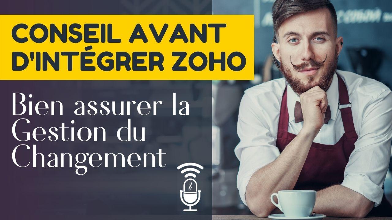 Podcast Zoho Gestion du changement